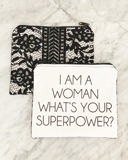 LACE POUCH – I AM A WOMAN, WHAT'S YOUR SUPERPOWER?